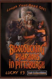 Bloodsucking Pharaohs in Pittsburgh (1991)