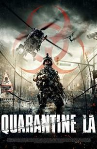 Quarantine L.A. (Infected) (2013)