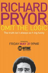 Richard Pryor: Omit the Logic (2013)