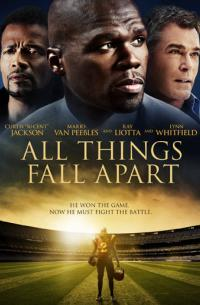 All Things Fall Apart (2011)