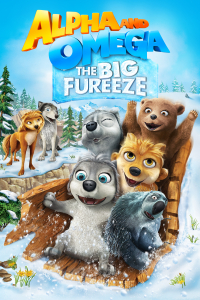 Alpha and Omega 7: The Big Fureeze (2016)