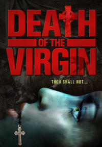 Death of the Virgin (2009)