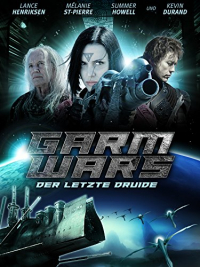 Garm Wars: The Last Druid (2014)