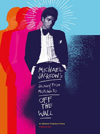 Michael Jackson&#39s Journey from Motown to Off the Wall (2016)