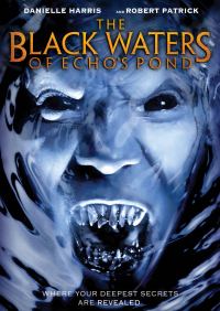 The Black Waters of Echo&#39s Pond (2009)