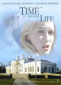 Time of Her Life (2005)