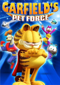 Garfield&#39s Pet Force (2009)
