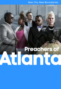 Preachers of Atlanta Season 1 (2016)