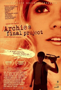 Archie&#39s Final Project (2009)