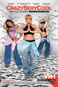 CrazySexyCool: The TLC Story (2013)