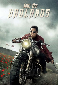 Into the Badlands Season 1 (2015)