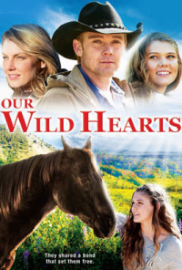 Our Wild Hearts (2013)