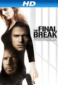 Prison Break: The Final Break (2009)