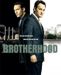 Brotherhood Season 1 (2006)