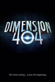 Dimension 404 Season 1 (2017)