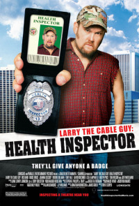 Larry the Cable Guy: Health Inspector (2006)