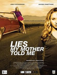 Lies My Mother Told Me (2005)