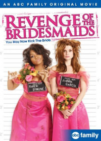 Revenge of the Bridesmaids (2010)