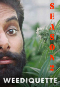 Weediquette Season 2 (2016)
