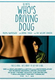 Who&#39s Driving Doug (2016)