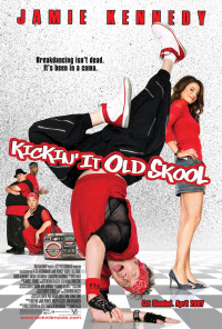 Kickin&#39 It Old Skool (2007)