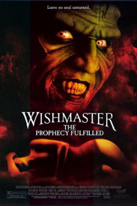 Wishmaster 4: The Prophecy Fulfilled (2002)