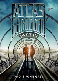 Atlas Shrugged 3: Who is John Galt (2014)