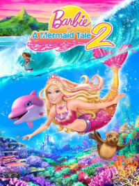 Barbie In A Mermaid Tale 2 (2012)