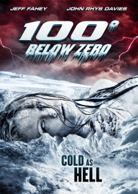 100 Degrees Below Zero (2013)