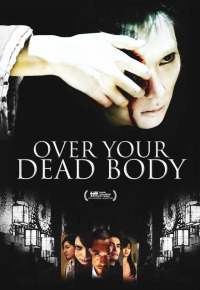 Over Your Dead Body (2014)