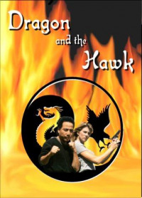 Dragon and the Hawk (2001)
