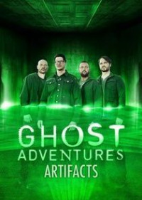 Ghost Adventures: Artifacts Season 2 (2017)