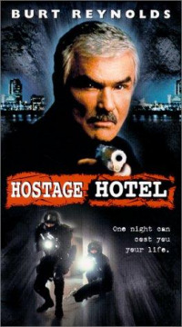Hard Time: Hostage Hotel (1999)
