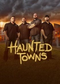 Haunted Towns Season 1 (2017)