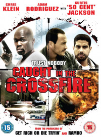 Caught in the Crossfire (2010)