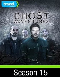 Ghost Adventures Season 15 (2017)
