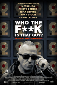 Who the Fuck is That Guy? The Fabulous Journey of Michael Alago (2017)
