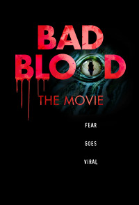 Bad Blood: The Movie (2016)
