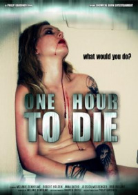 One Hour to Die (2011)