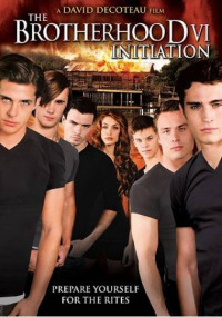 The Brotherhood VI: Initiation (2009)