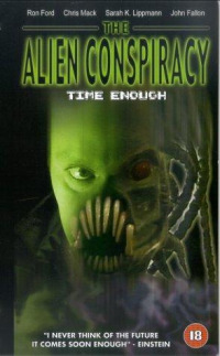 Time Enough: The Alien Conspiracy (2002)