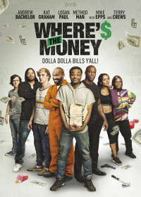 Where&#39s the Money (2017)