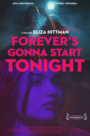 Forever&#39s Gonna Start Tonight (2011)