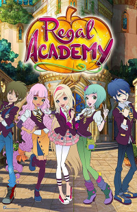 Regal Academy Season 2 (2017)