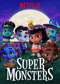 Super Monsters Season 1 (2017)