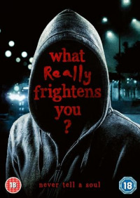 What Really Frightens You (2009)