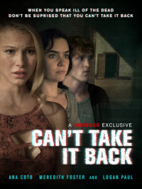 Can&#39t Take It Back (2017)