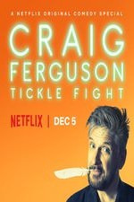 Craig Ferguson: Tickle Fight (2017)