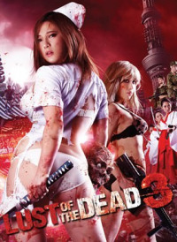 Rape Zombie: Lust of the Dead 3 (2013)