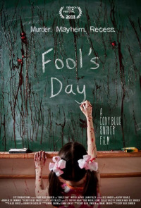 Fool&#39s Day (2013)